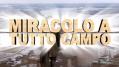 Miracolo_a_tutto_campo